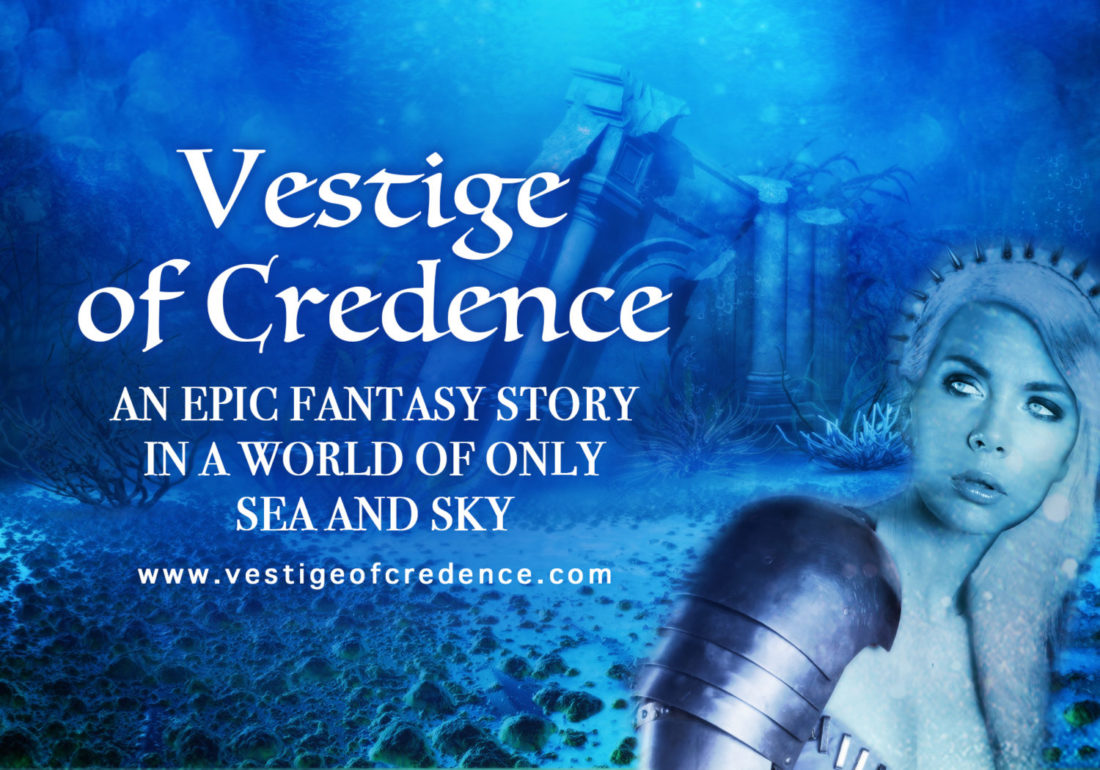 Vestige of Credence Epic Fantasy Story