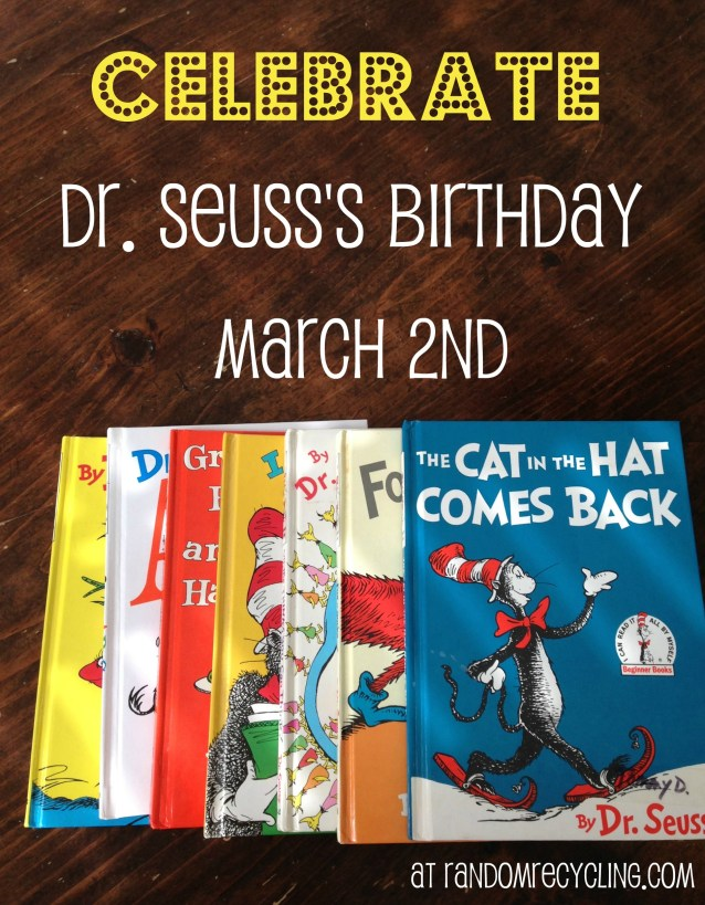 Celebrate dr seuss birthday