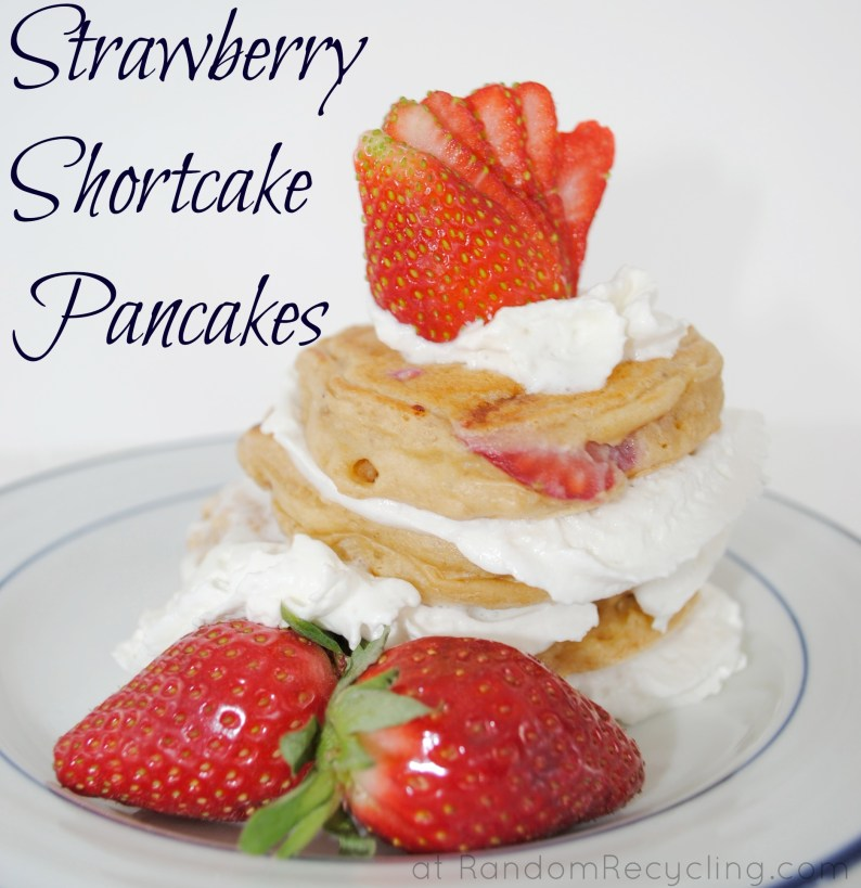 strawberry shortcake pancakes. Yummy!