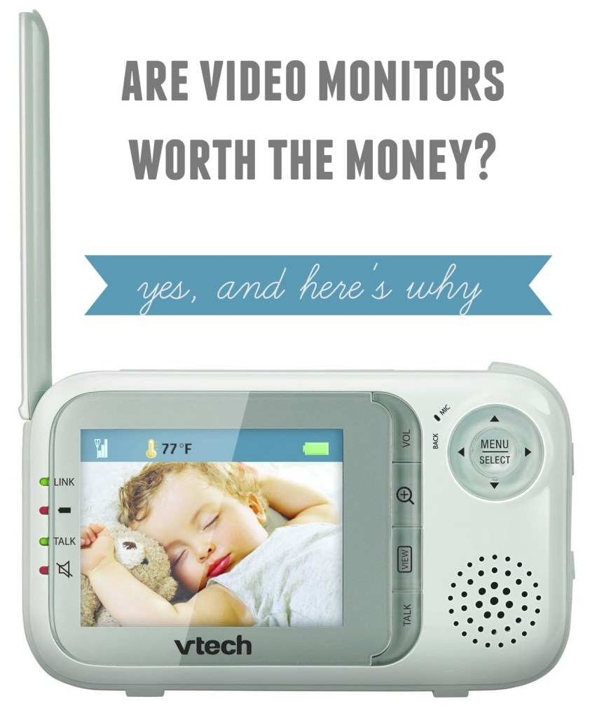 Are baby video monitors worth the money?