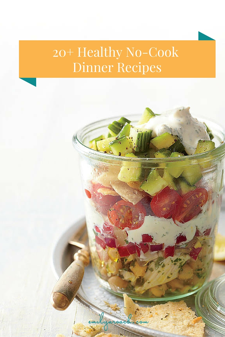 Keep dinner light and easy with no-cook recipes. None of these require an oven, stove or the grill to make. 20 Healthy No-Cook Dinner Recipes.