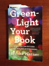the cover of the book Green-Light Your Novel