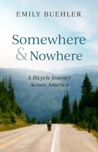 """cover of book """"Somewhere and Nowhere"""" with photo of person on bike on road with evergreens and mountain background"""