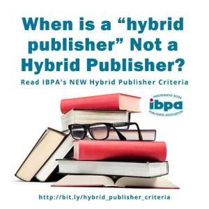 """poster that says """"When is a hybrid publisher not a hybrid publisher?"""" with stack of books"""