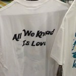 tee shirt that says All we Knead is Love
