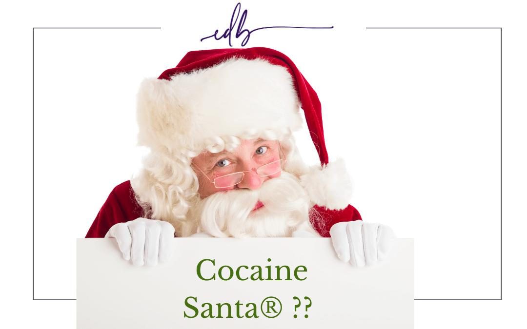 Trademark, Cocaine Santa & Santa's Sack.