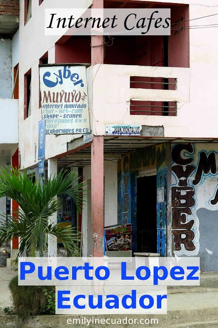 Internet Cafes, Puerto Lopez, Ecuador Pinterest photo