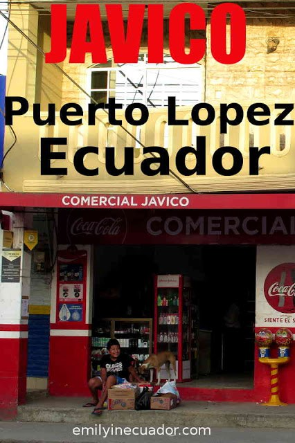 Javico, a Puerto Lopez grocery store