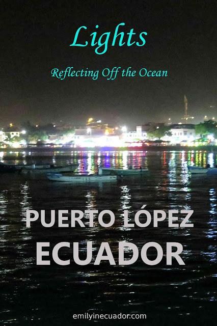 Puerto Lopez, Ecuador lights reflecting off the ocean