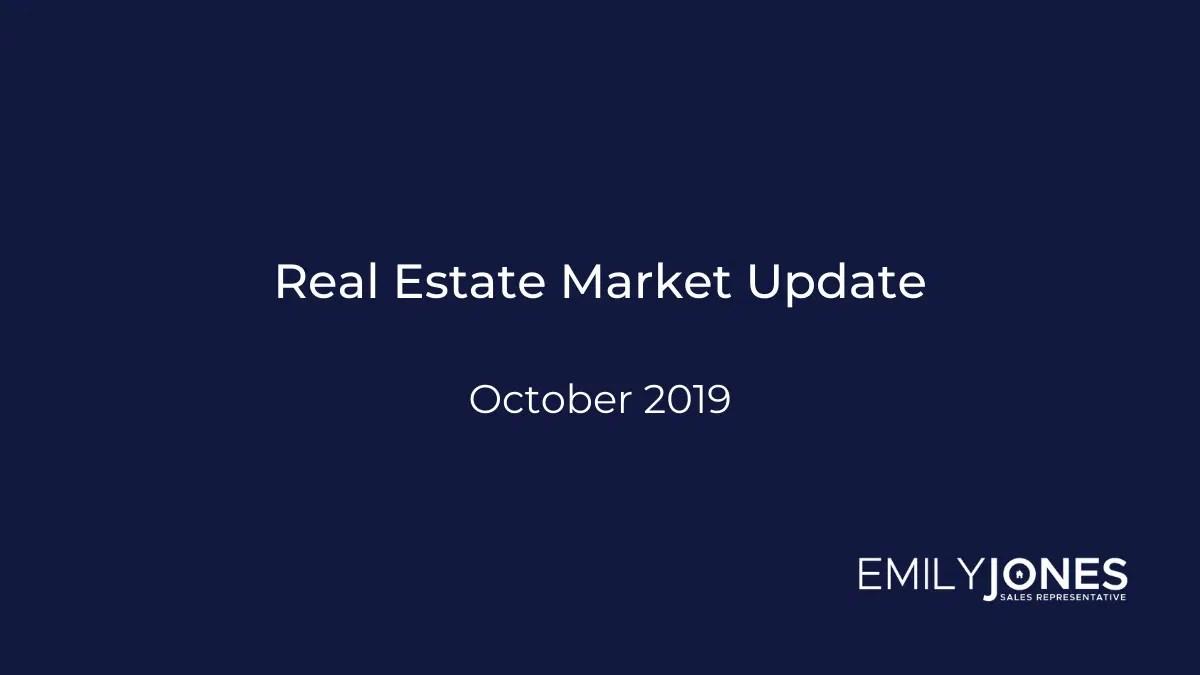 October 2019 Real Estate Market Update Hamilton Burlington