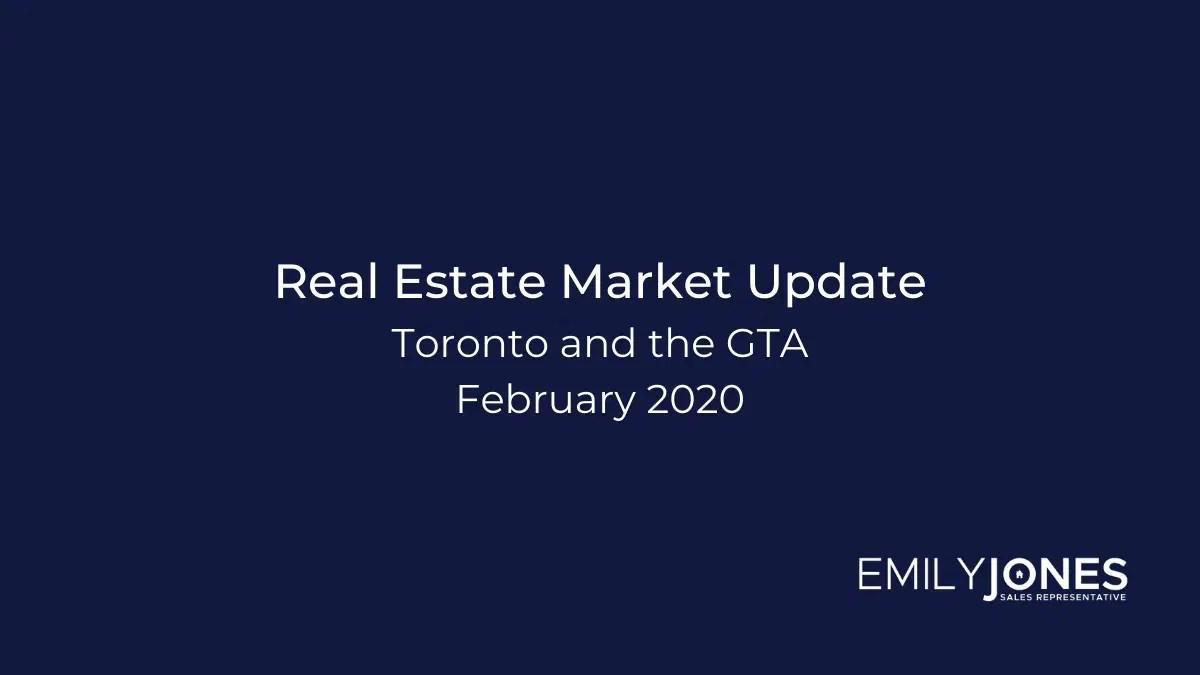 Feb 2020 Update Toronto and GTA