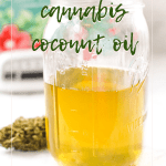 11 - Cannabis-Infused Coconut Oil