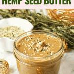 Homemade Hemp Seed Butter