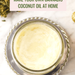 14 - Cannabis-Infused Coconut Oil