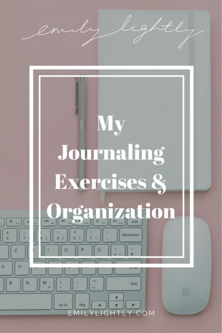 My Journaling Exercises and Organization