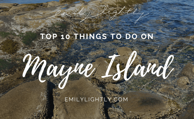Top 10 Things to Do on Mayne Island