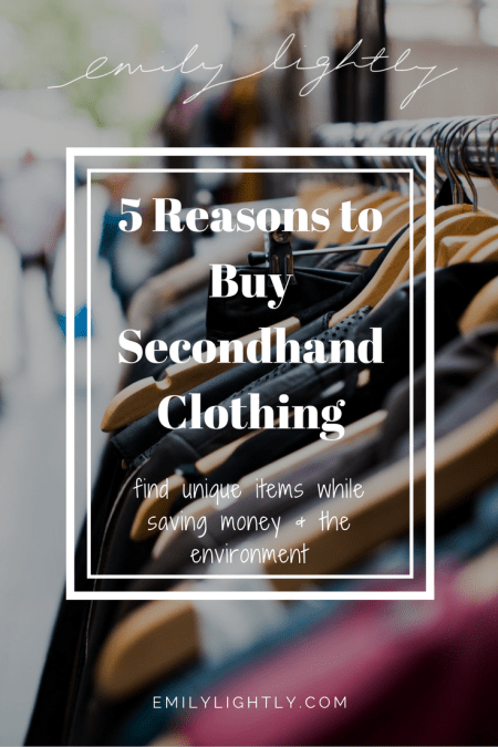 5 Reasons to Buy Secondhand Clothing