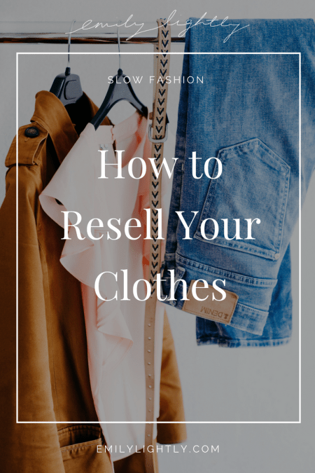 How to Resell Your Clothes