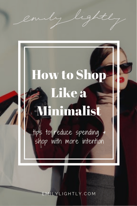 How to Shop Like A Minimalist