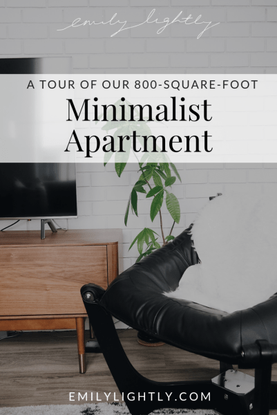 A Tour of Our 800-Square-Foot Minimalist Apartment - Emily Lightly