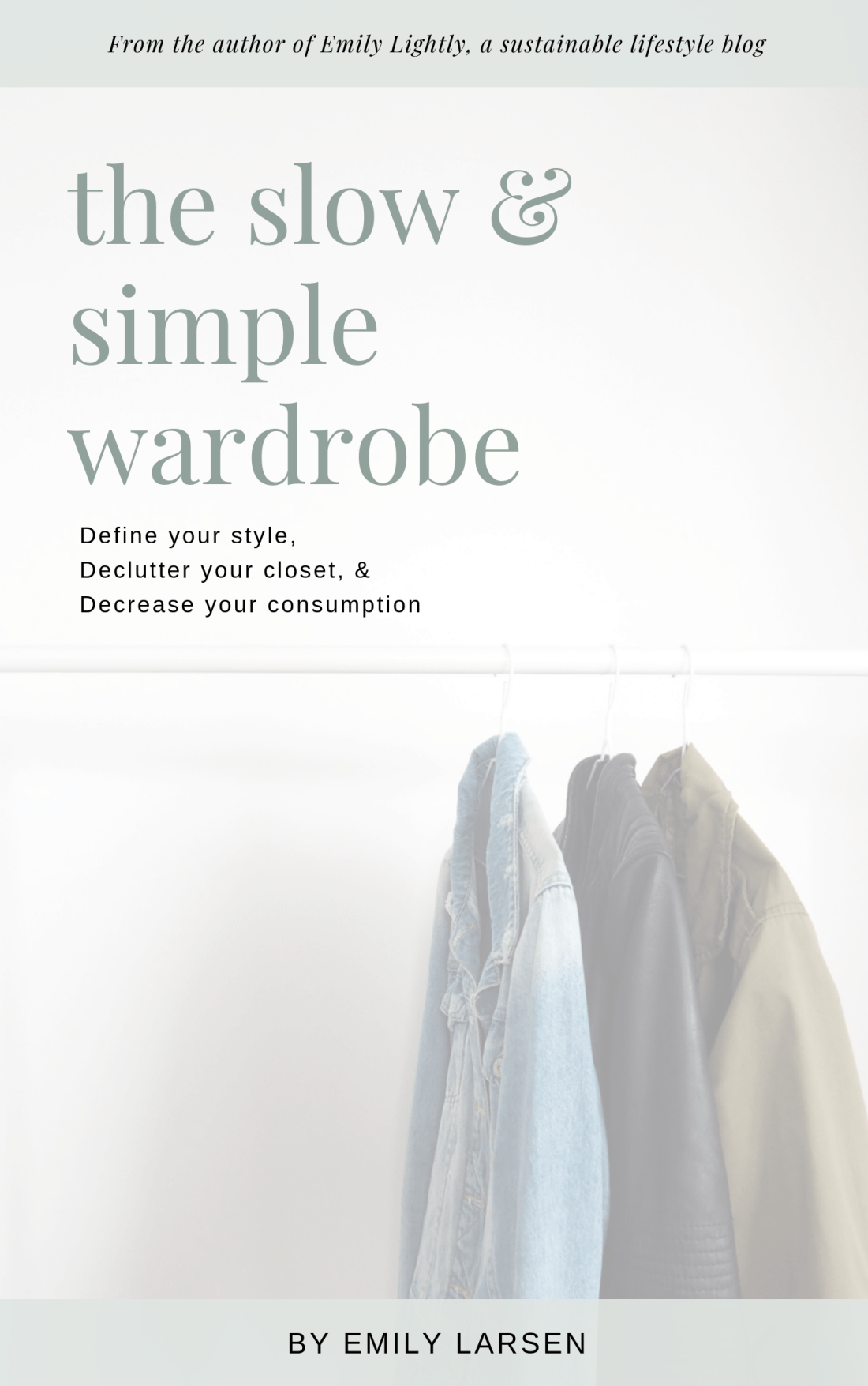 The Slow and Simple Wardrobe