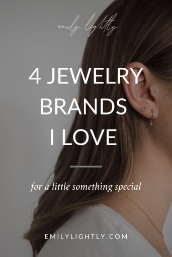 4 Jewelry Brands I Love for a Little Something Special - Emily Lightly
