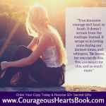 Celebrating the Launch of Courageous Hearts