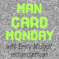 Man Card Monday: May Edition!
