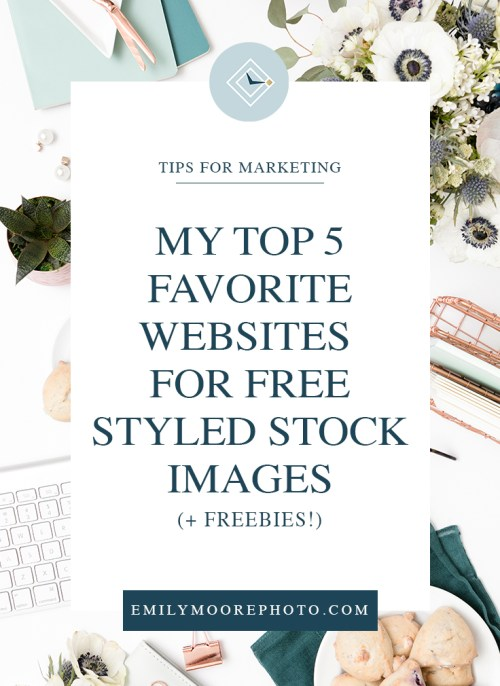 My Top 5 Favorite Websites for Free Styled Stock Images (+ Freebies!)