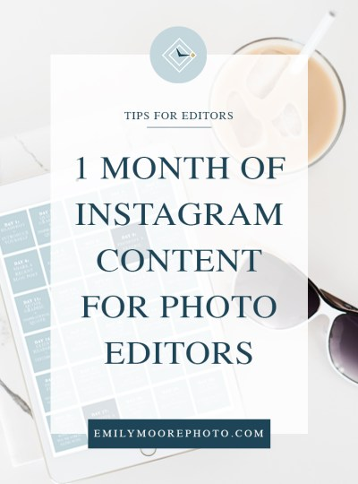 1 Month of Instagram Content for Photo Editors