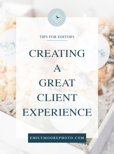 Creating a Great Client Experience