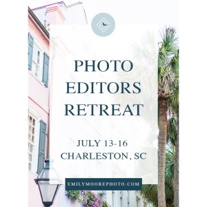 Photo Editors Retreat | Charleston, SC | Emily Moore Boutique Photo Editing