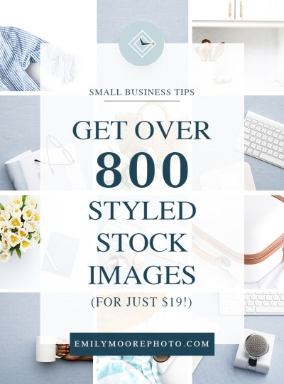 Get Over 800 Styled Stock Images for just $19! | Emily Moore | Boutique Photo Editing