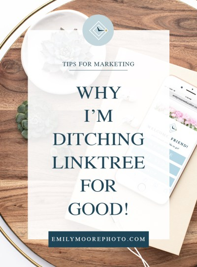 Why I'm Ditching Linktree for Good! | Emily Moore Boutique Photo Editing | Private Photo Editor