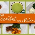 What I eat for breakfast on a Paleo diet
