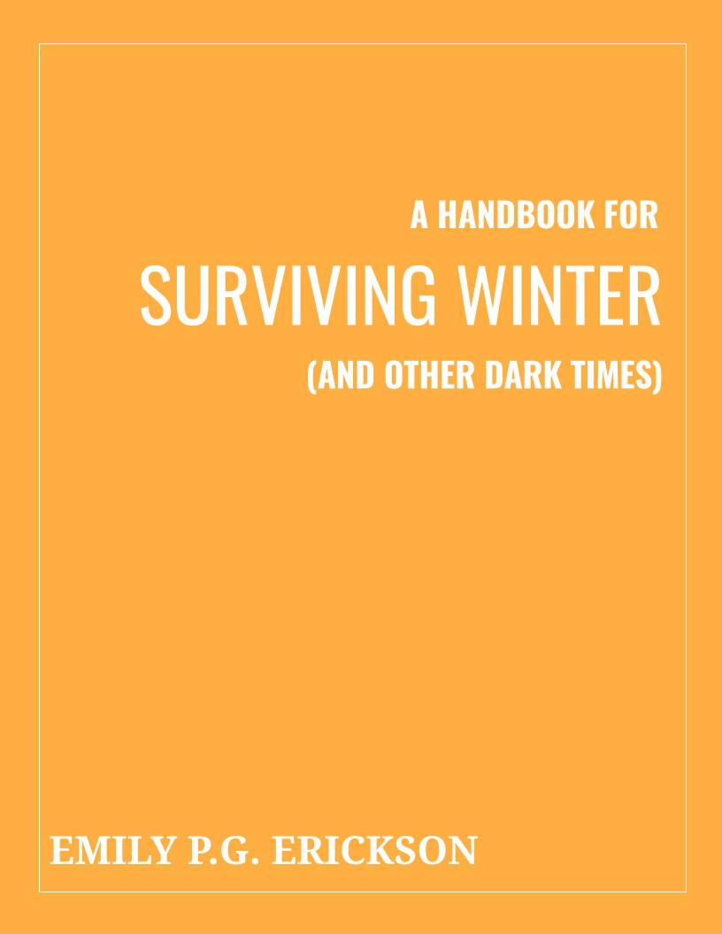Mock up of the cover for Emily P.G. Erickson's first ebook, A Handbook for Surviving Winter (And Other Dark Times)