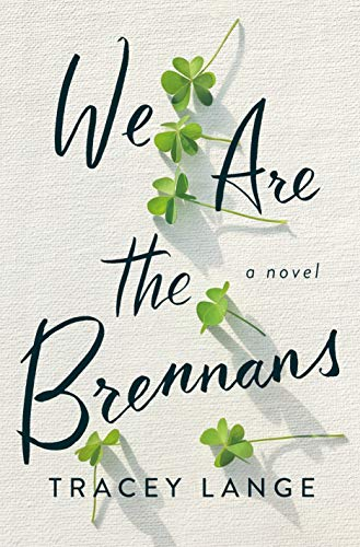 Emily P.G. Erickson's recommended reading for August: We Are The Brennens by Tracey Lange