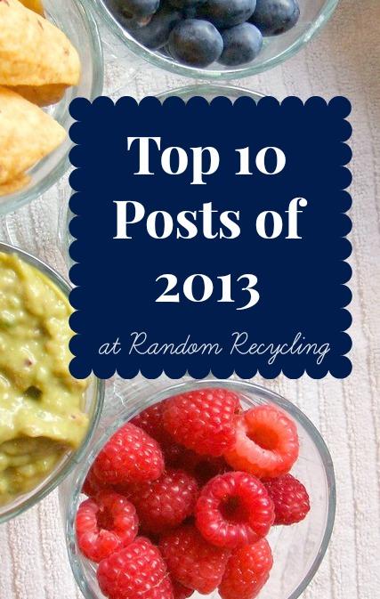 top 10 posts at RandomRecycling 2013