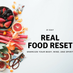 21 day Real Food Reset Nutrition program