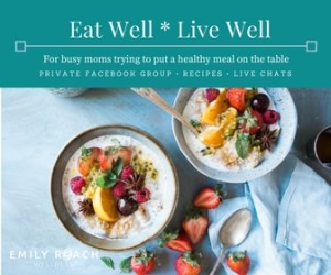 Eat Well _ Live Well Facebook group community for busy moms who want to cook healthy meals for their family.