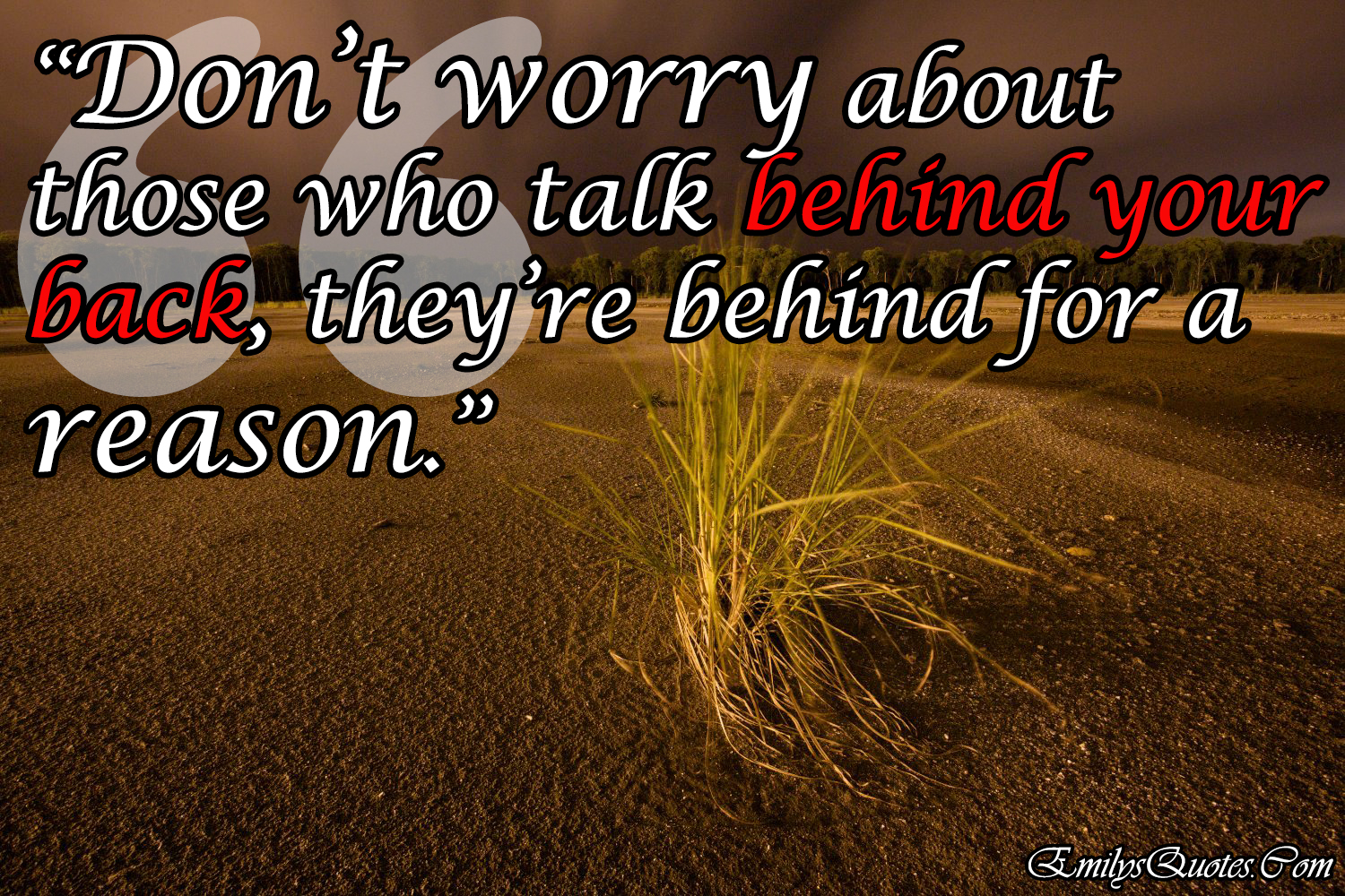 Your About Back Quotes Talk Behind Who People
