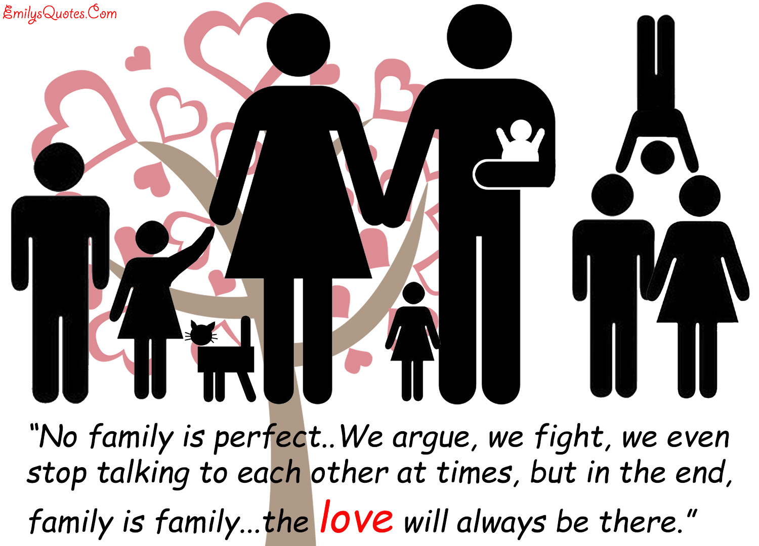 No Family Is Perfect We Argue We Fight We Even Stop
