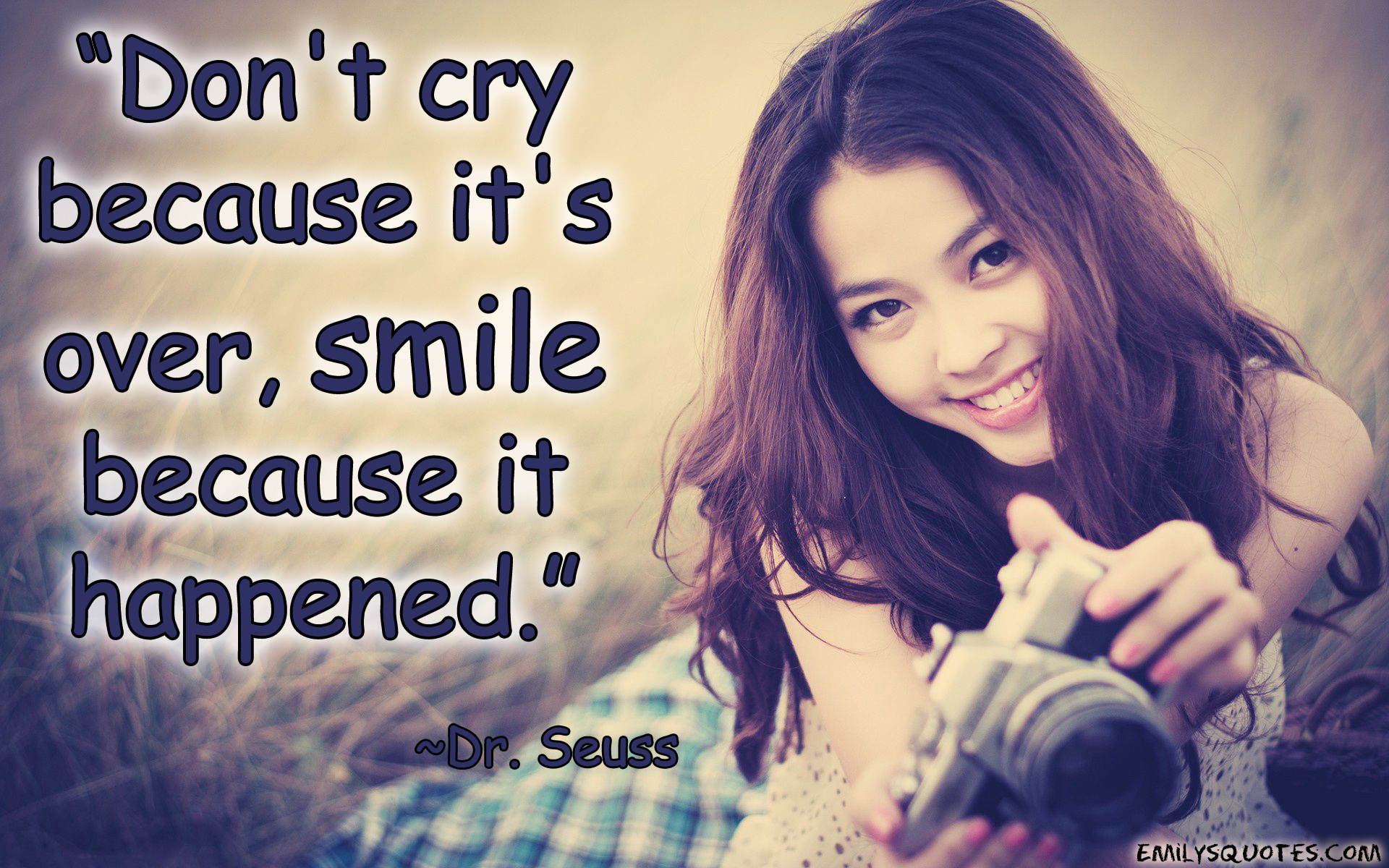 Cute Girl Wallpaper With Attitude Quotes Don T Cry Because It S Over Smile Because It Happened