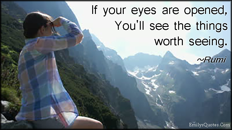 If your eyes are opened youll see things worth, how much quiz worth