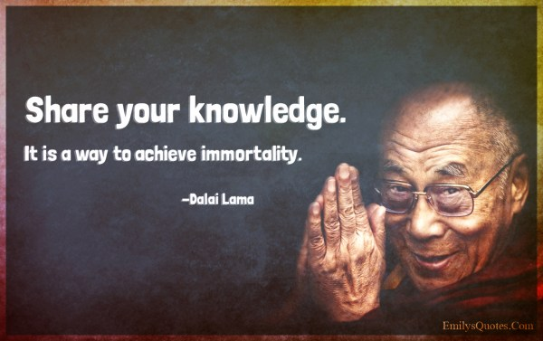 Share Knowledge. Achieve Immortality