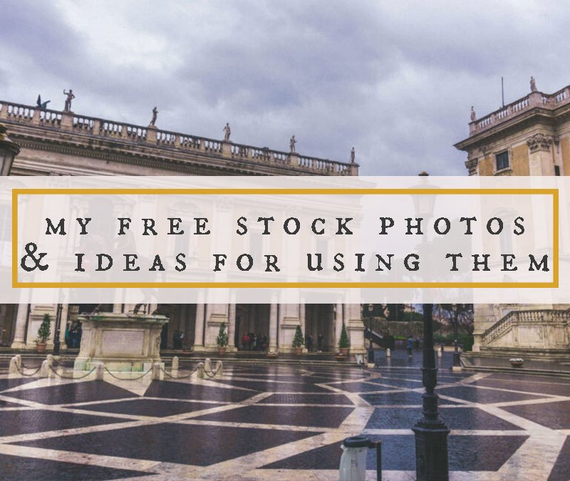 Free Stock Photos and Ideas For Using Them