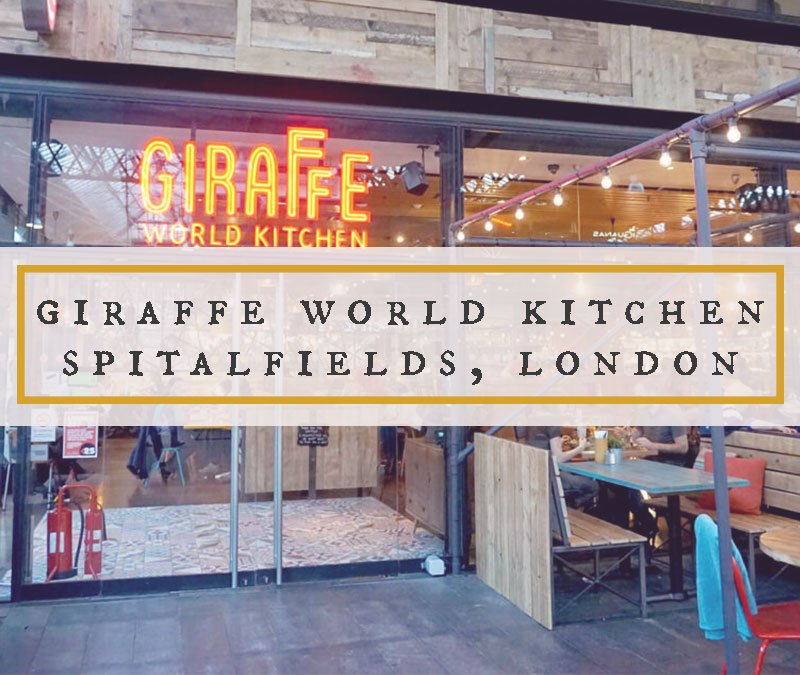 Giraffe World Kitchen Spitalfields London