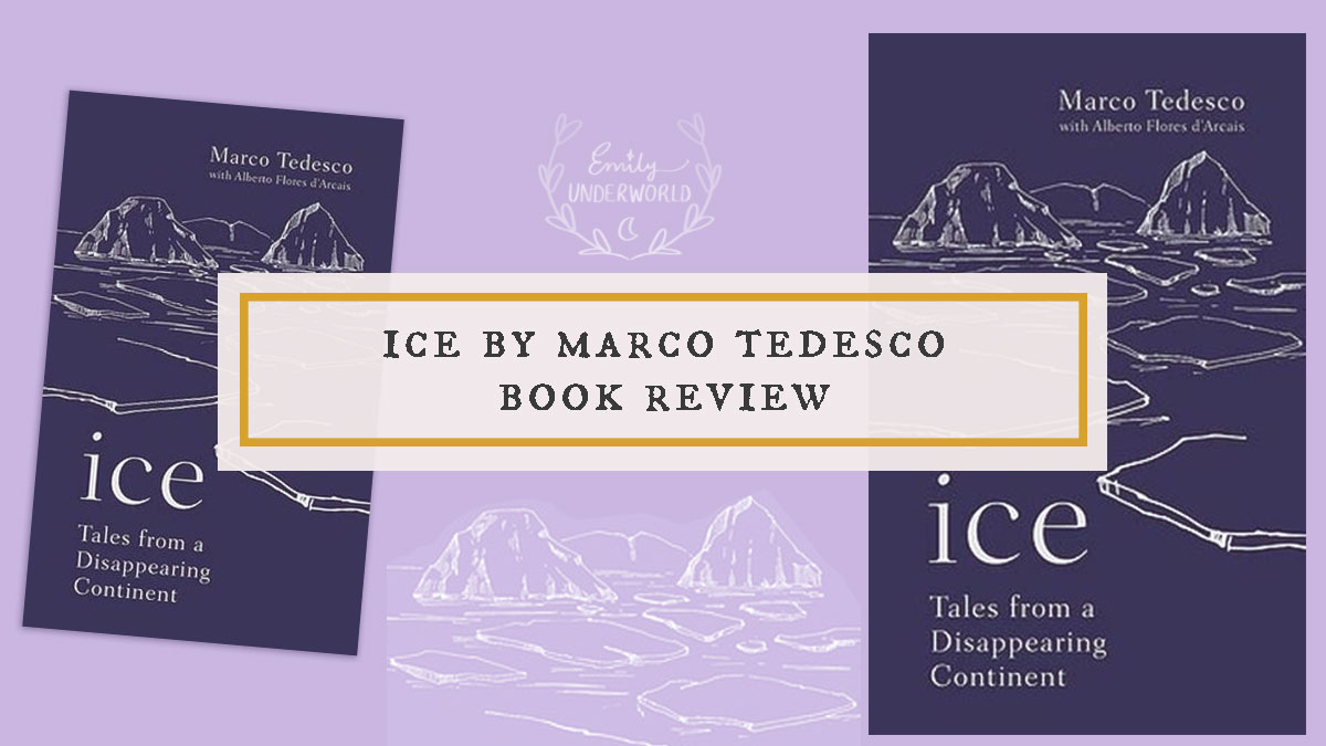 Ice by Marco Tedesco Book Review