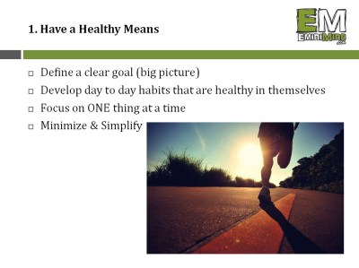 1 - Have a Healthy Means