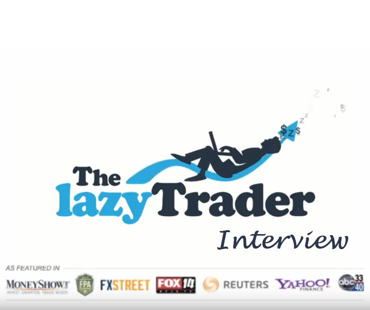 The Lazy Trader Interview
